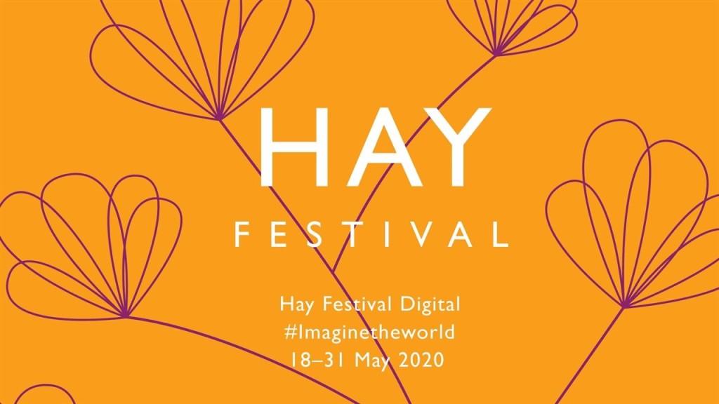 Hay Festival Digital 18–31 May 2020